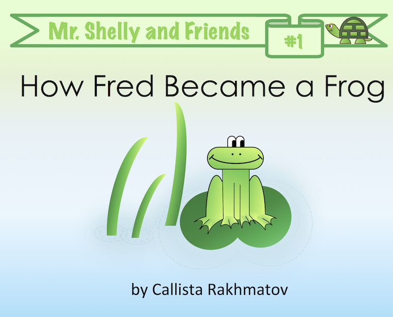 How Fred Became a Frog