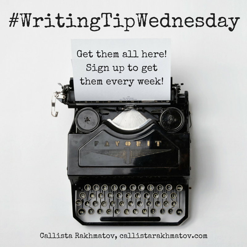 #WritingTipWednesday